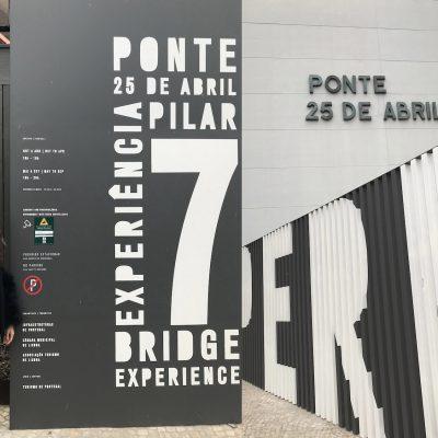 Aventura e Experiência – Pilar 7, Ponte 25 de Abril