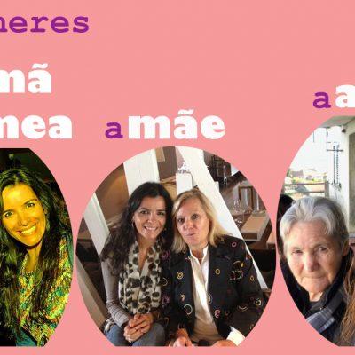 Mulheres: a irma géeeeeeemea, a mãe e a avó!