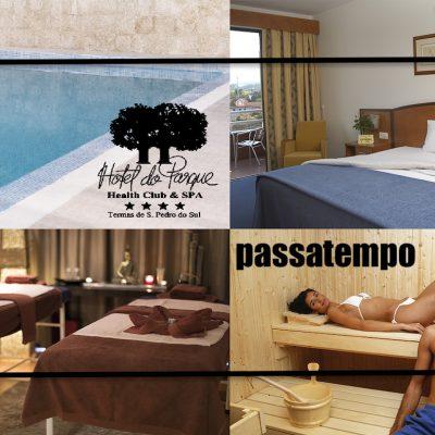 PASSATEMPO – VOUCHER Hotel do Parque****, Termas de S. Pedro do Sul