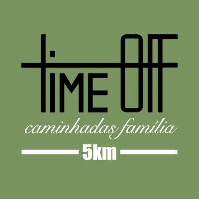 Caminhadas Time Off família – 5km